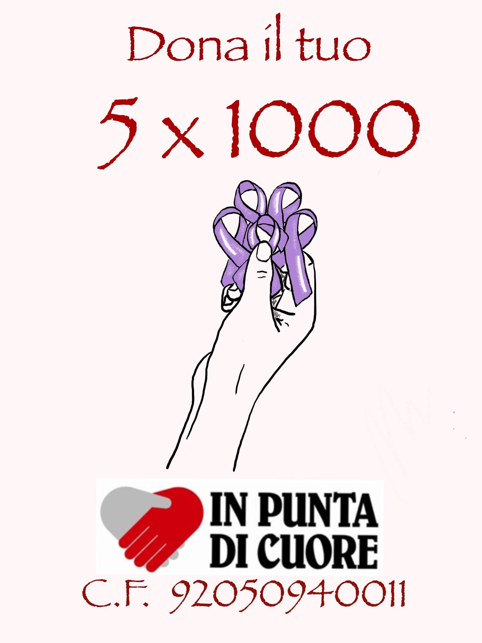 IL TUO 5X1000 per IN PUNTA DI CUORE